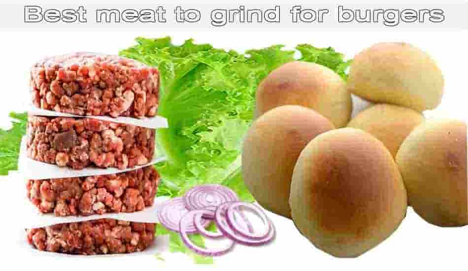best meat to grind for burger
