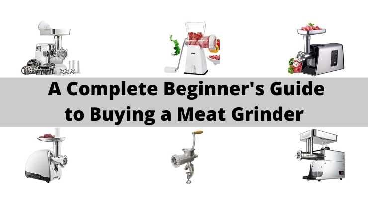 Buying a Meat Grinder