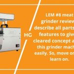 LEM #8 meat grinder reviews